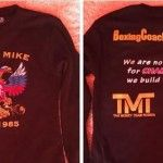 The Slogan of Boxing Trainer Michael 'Coach Mike' Kozlowski.